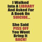 Hilarious Book On Suicide Joke! by xApocalypsia