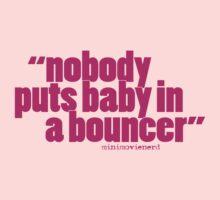 'nobody puts baby...' by minimovienerd