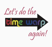 It's the Time Warp!!!!! by Jayca