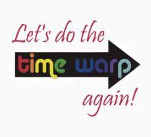 It's the Time Warp!!!!! by Jayca