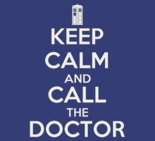 KEEP CALM and CALL the DOCTOR - DR WHO by CalumCJL
