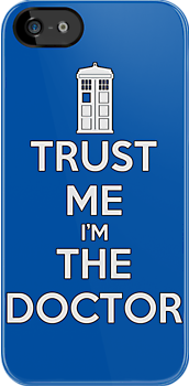 TRUST ME I'm THE DOCTOR - DR WHO by CalumCJL