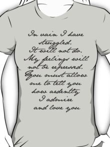 PRIDE AND PREJUDICE JANE AUSTEN MR. DARCY ENGAGEMENT SPEECH  T-Shirt