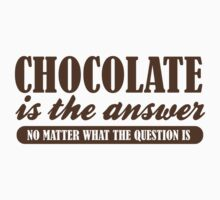 Chocolate Is The Answer Kids Clothes