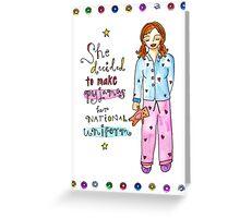 Pyjamas Are A National Uniform Greeting Card