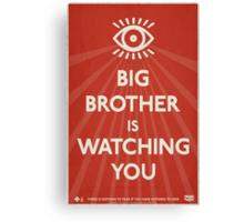 Big Brother Is Watching You Propaganda Canvas Print
