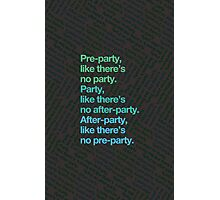 Party rules Photographic Print