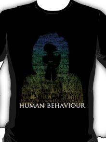 Human Behaviour(2) T-Shirt