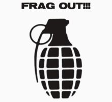 FRAG OUT! by Koralev