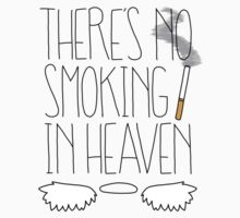 There's No Smoking in Heaven by narratekate