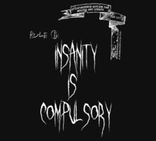 deadbunneh asylum - insanity is compulsory by deadbunneh _