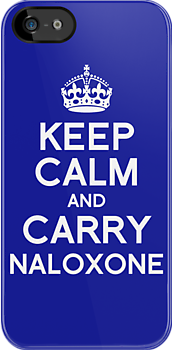 Carry Naloxone by Nigel  Brunsdon
