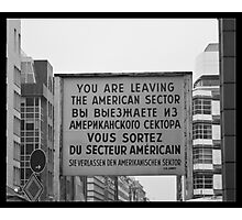 Checkpoint Charlie Photographic Print