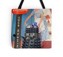 Exterminate .... your washing Tote Bag