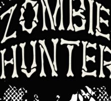 Zombie Hunter black grunge Sticker