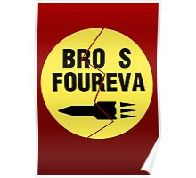 Bro s Foureva Poster