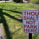 Thou Shalt Not Park Here by Jane Neill-Hancock