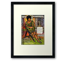 In Every TRUE Woman Framed Print
