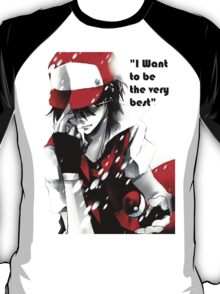 Ash Ketchum- I want to be the very best T-Shirt