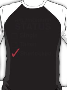SINGLE TAKEN SHERLOCKED T-Shirt