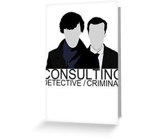 Consulting Detective/Criminal Greeting Card