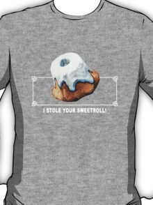 Skyrim - I Stole Your Sweetroll T-Shirt