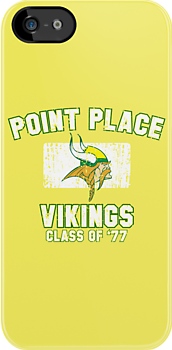 Point Place Vikings Class of '77 by huckblade