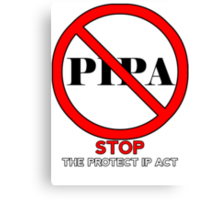 STOP PIPA Canvas Print