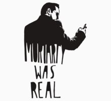 Moriarty Was Real - Black by sherbear