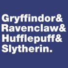 Gryffindor&Ravenclaw&Hufflepuff&Slytherin [white] by nimbusnought