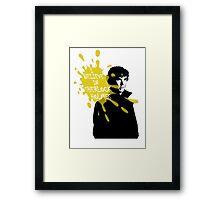 I Believe in Sherlock Holmes - Sherlock BBC Framed Print