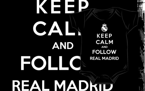 Keep Calm And Follow Real Madrid by Royal Bros Art