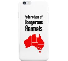 Australia: Federation of Dangerous Animals (Black text) iPhone Case/Skin