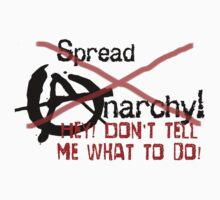 Spread Anarchy (or not!) by Amberdreams