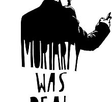 Moriarty Was Real(ly a Print) by sherbear