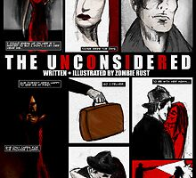 The Unconsidered by Zombie Rust