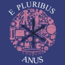 E Pluribus Anus by Tom Trager