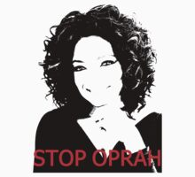 Stop Oprah by McLovely