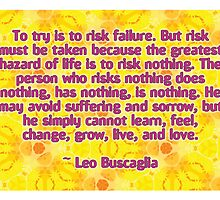 Leo Buscaglia Quote by Dooda Creations