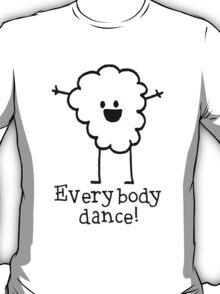 Yaaaaaaaaaaaaaaaaaaay! T-Shirt