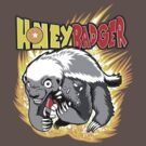 Honey Badger. He's OVER 9000!  by jimiyo