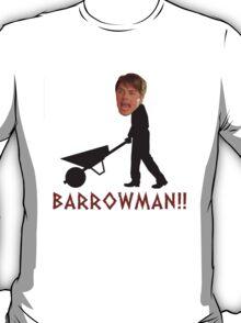 BARROWMAN! T-Shirt