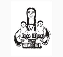 Ina May is my Homegirl by MellesBelles