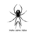 Make Some Noise by maezors