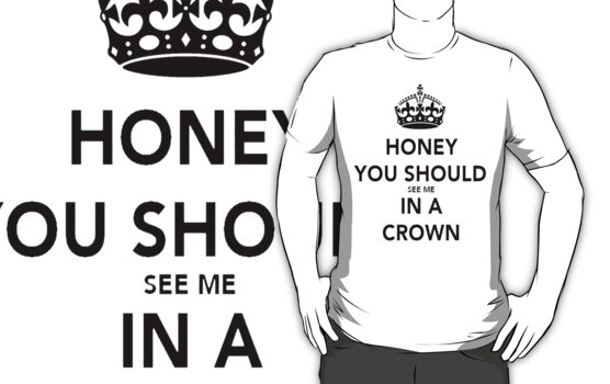 Honey You Should See Me in a CROWN Stickers by AppledTiger