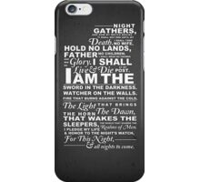 The Night's Watch Oath iPhone Case/Skin