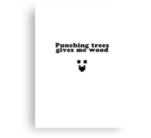 Punching trees... Canvas Print