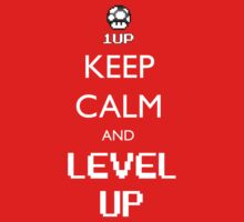 Keep Calm and Level Up by ScottW93