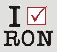 I Vote Ron by 72ndRedPenguin