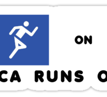 America Runs On Oil Sticker